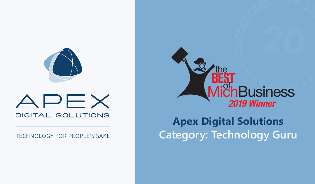 Apex Digital Solutions a 2019 Best of MichBusiness Award Winner