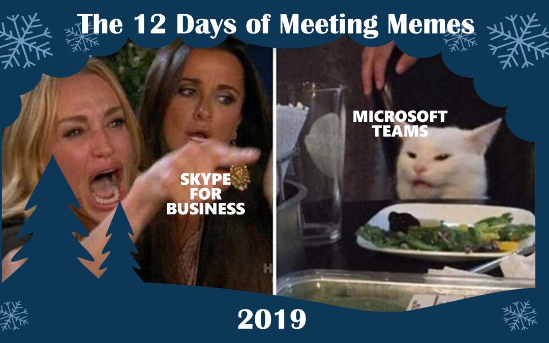 12 Days of Meeting Memes 2019