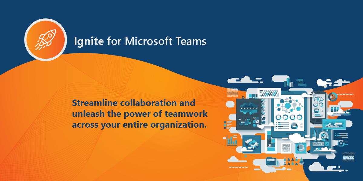 Ignite for Microsoft Teams Banner