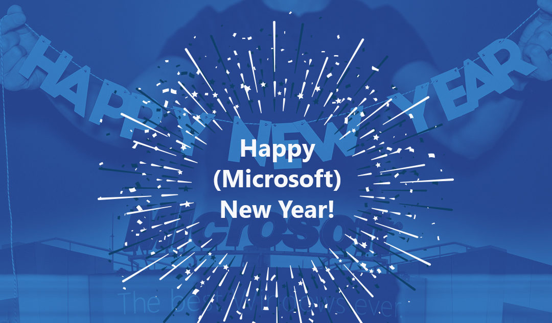 Happy (Microsoft) New Year!