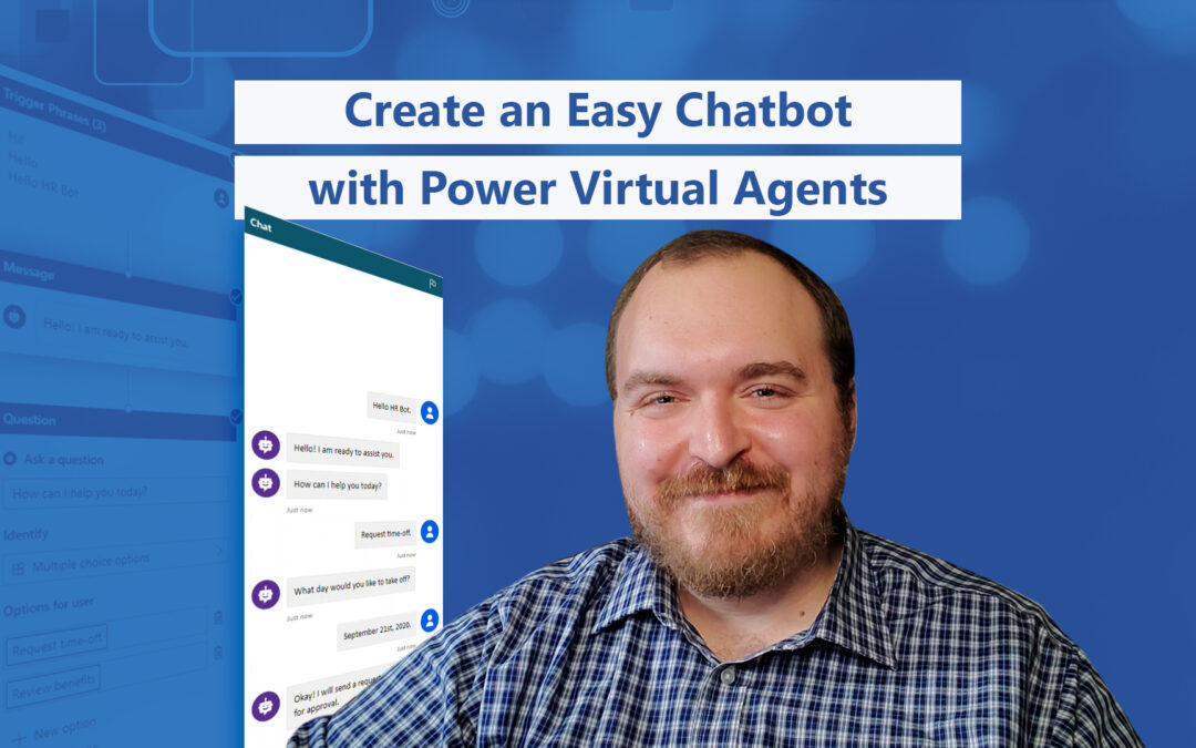 Create an Easy Chatbot with Power Virtual Agents